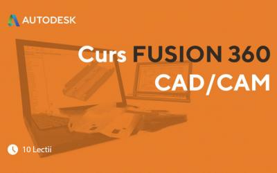 Curs FUSION 360 CAD/CAM